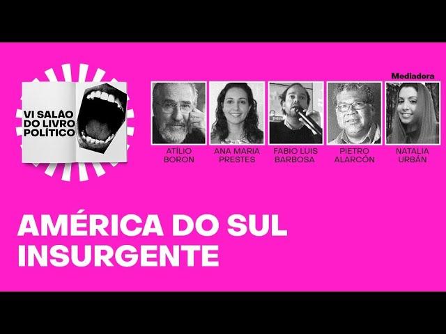 América do Sul insurgente