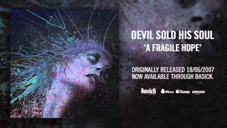 DEVIL SOLD HIS SOUL - In The Absence Of Light (Official HD Audio - Basick Records)