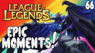 League of Legends Epic Moments - MVP..., I'm Helping, Pro Flash