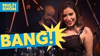 Baixar Bang | Anitta | Música Boa Ao Vivo | Multishow