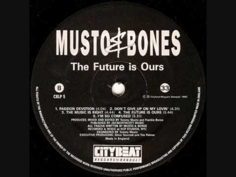 MUSTO & BONES - THE FUTURE IS OURS (1990)