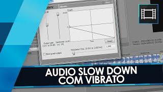 Tutorial Sony Vegas: AUDIO RAMP/TAPE STOP/Slow Down com Vibrato