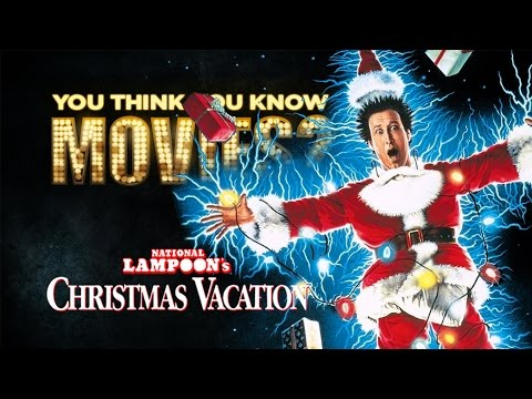 National Lampoon's Christmas Vacation  You Think You Know Movies?