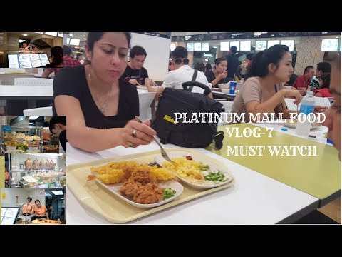 THAI FOOD TOUR AT PLATINUM FOOD COURT PART-2  VLOG -7