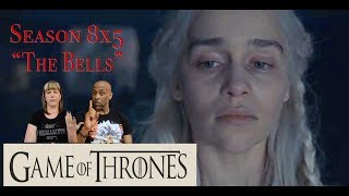 REACTION/DISCUSSION: GAME OF THRONES 8X5 THE BELLS