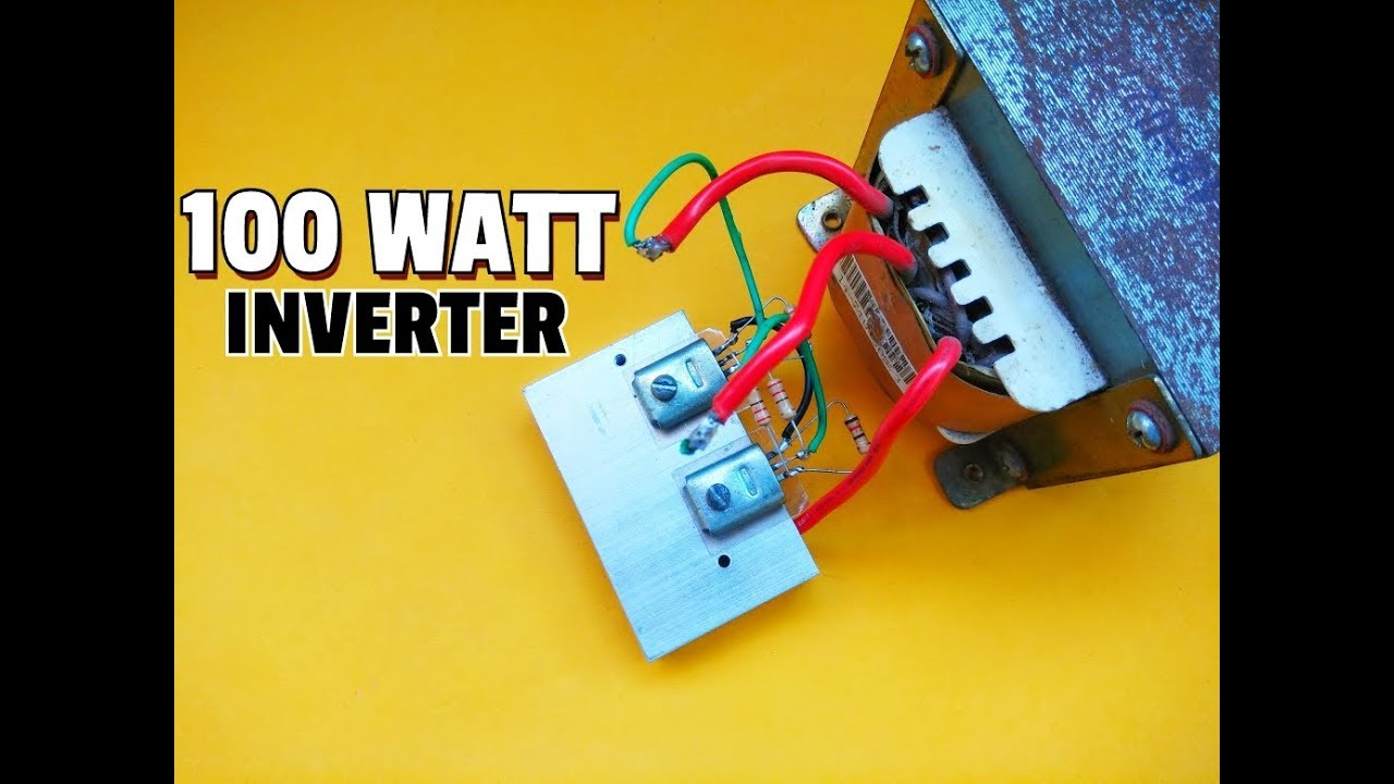 How To Make Simple 100 Watt Inverter Simple Inverter Circuit 12v Dc To 220v Ac Using Mosfet Youtube