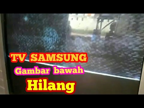 Kerusakan Tv Samsung Gambar Bagian Bawah Hilang Hasil Akhir Youtube