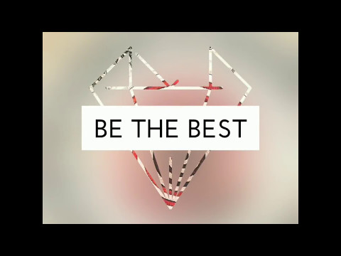 BE THE BEST OF YOU!