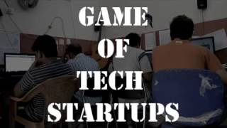 Game of Tech Startups   Entrepreneur