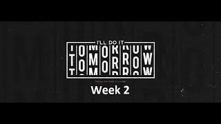 """""""I'll Do It Tomorrow""""  - Sanctification  -January 10, 2020"""