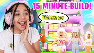 15 MINUTE BUILD CHALLENGE With My Friends In Adopt Me! Roblox
