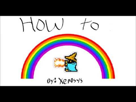 Xeno's How 2 RainbowMage Guide