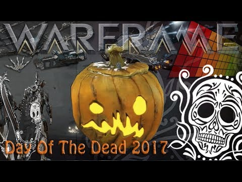 Warframe - Day Of The Dead 2017