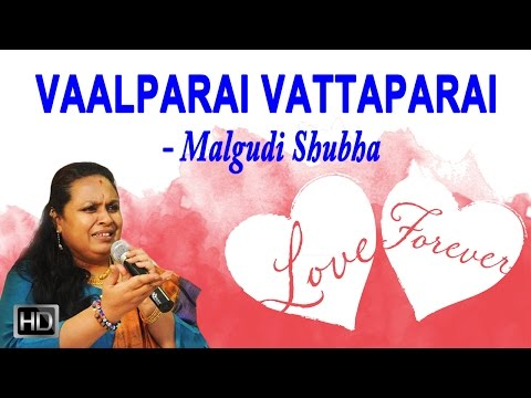 Valparai Vattaparai - Tamil Pop Album - Malgudi Shubha - Romantic Love Songs Collection