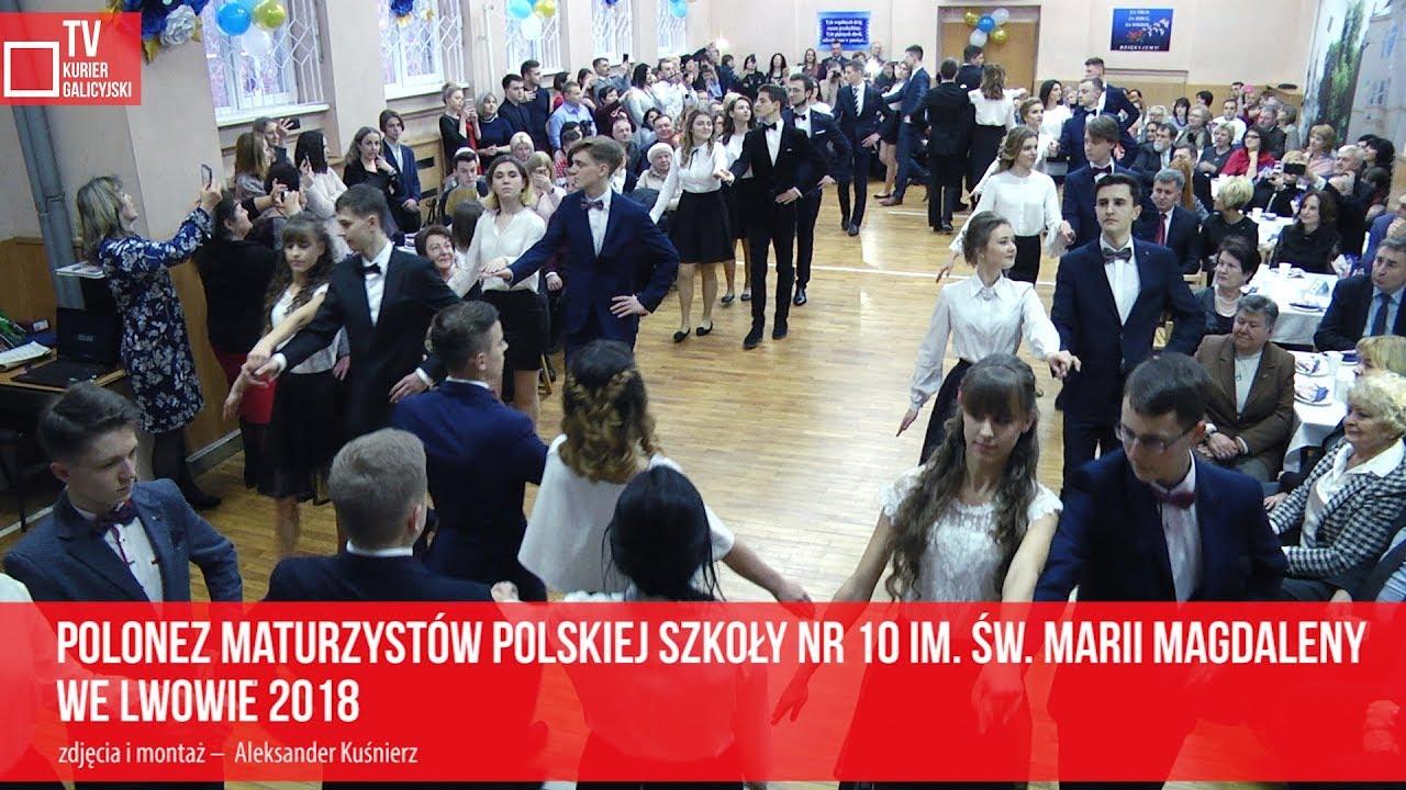 Polonez maturzystów polskiej szkoły nr 10 im  św  Marii Magdaleny we Lwowie 2018