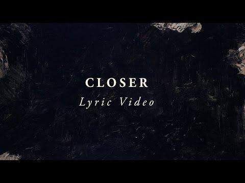 LIFE Worship - Closer (Lyric Video)