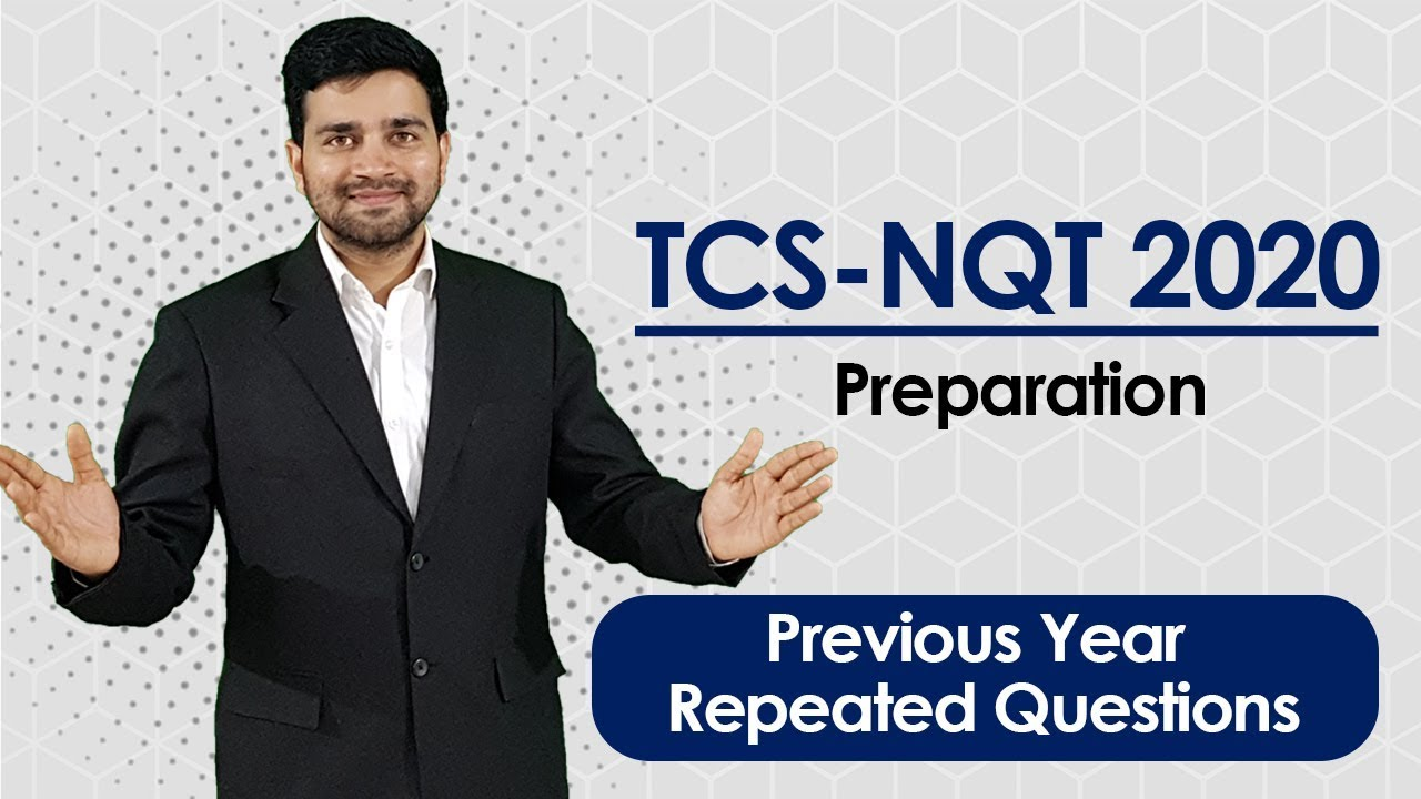 Download TCS NQT 2020- Fully Solved Previous Year Repeated