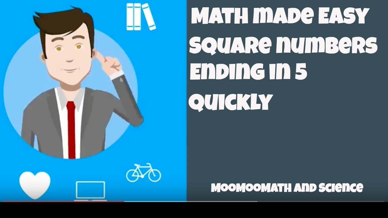 Math Tricks--Square numbers ending in 5 - YouTube