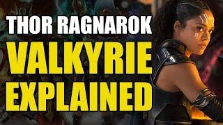 Thor Ragnarok: Valkyrie Explained