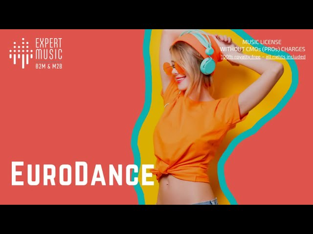 Licensed music for business 'Eurodance' (Part II)