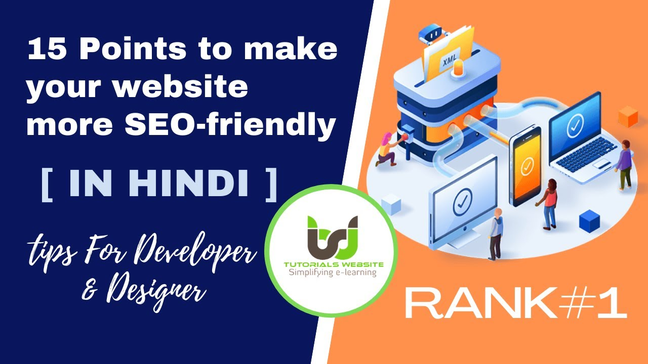 15 Tips to Make Your Website More SEO-Friendly | SEO friendly website guidelines for  developers