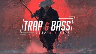 Trap & Bass Music Mix 2017 ☯ Best Trap and Bass Music