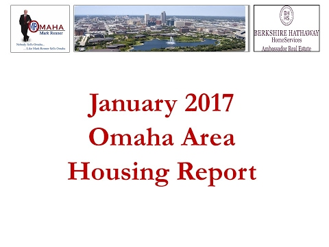 January 2017 Mark's Monthly Omaha Area Housing Report