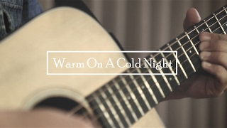 Warm On A Cold Night - Honne ( Wesley Li acoustic cover )