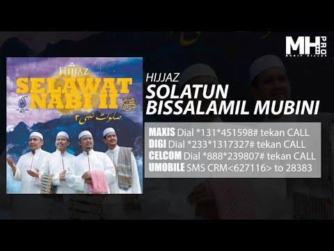 Hijjaz - Solatun Bissalamil Mubini (Official Music Audio)