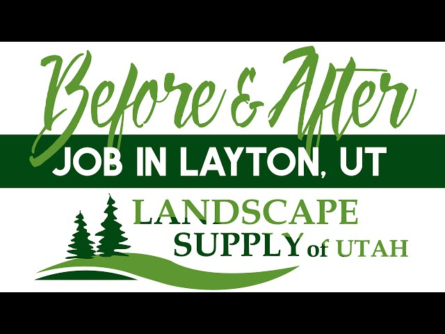 Landscape Supply of Utah - Before and After Landscaping in Layton, UT -  YouTube - Landscape Supply Of Utah - Before And After Landscaping In Layton
