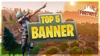 TOP 5 BANNER FORTNITE l Free Download / Template Banner