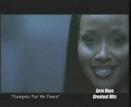 Geto Boys - Gangsta Put Me Down
