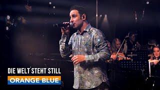 ORANGE BLUE - Die Welt steht still [Official Video]