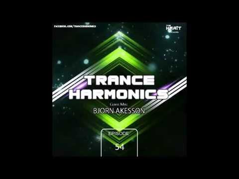 Trance Harmonics Radio 054 [Feat. Bjorn Akesson Guestmix]