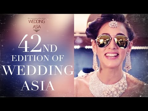 Bridal Wear For Indian Brides | 42nd Edition of Wedding Asia | Bridal Jewellery | Exhibition