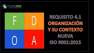 Req 4.1. ENTENDIENDO LA ORGANIZACIÓN Y SU CONTEXTO-ISO 9001:2015