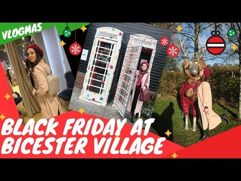 BLACK FRIDAY SHOPPING AT BICESTER VILLAGE DESIGNER OUTLET / WHAT WE BOUGHT FOR CHRISTMAS HAUL