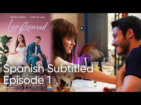 Love Reserved Spanish Subtitled Episode 1 indir