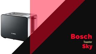Bosch sky toaster