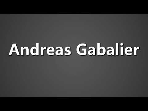 How To Pronounce Andreas Gabalier