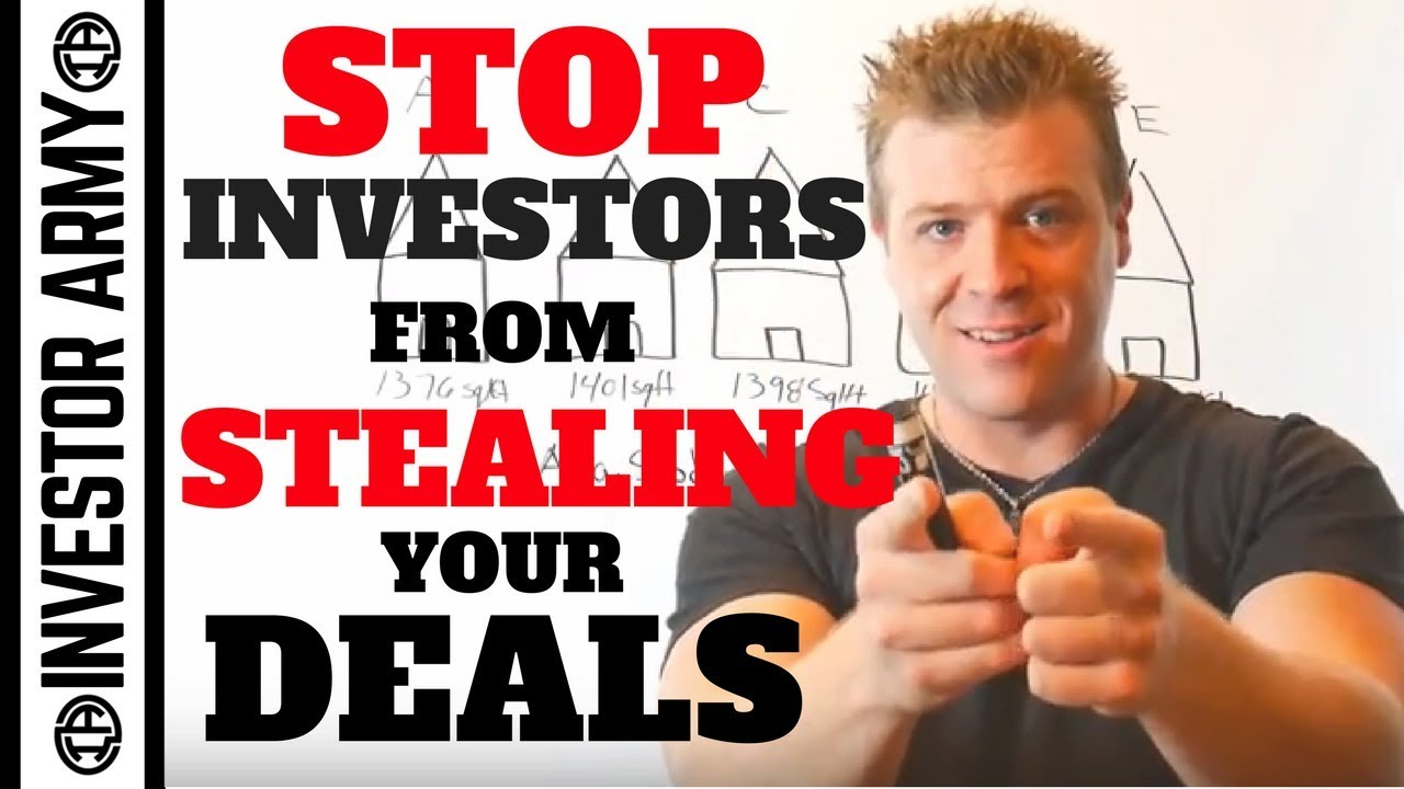 Stop Investors From Stealing Your Deals