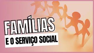 Família e Serviço Social - Profª Shellen Galdino