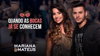 Mariana e Mateus - Quando as bocas já se conhecem | Pocket Show