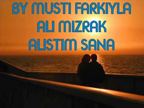 Ali Mızrak-alıştım Sana
