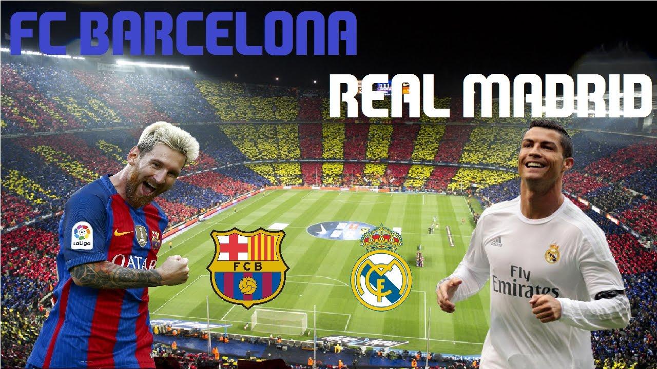 EL CLASICO - FC BARCELONA vs REAL MADRID