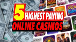 Highest Paying Online Casinos 🤑 Best Paying Online Casinos 2020