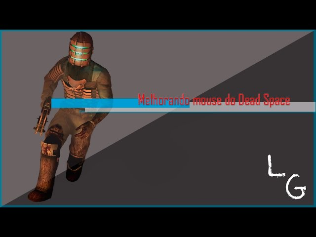 Como resolver o bug do mouse em Dead Space 1