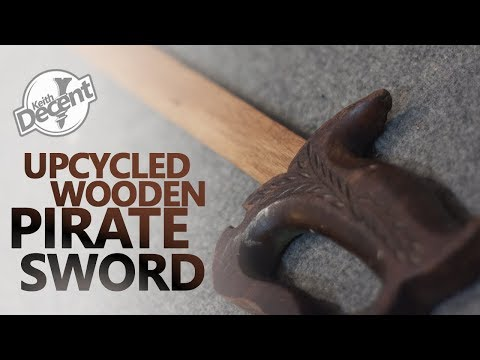 DIY UPCYCLED WOODEN SWORD (from an old saw) - a Decent project