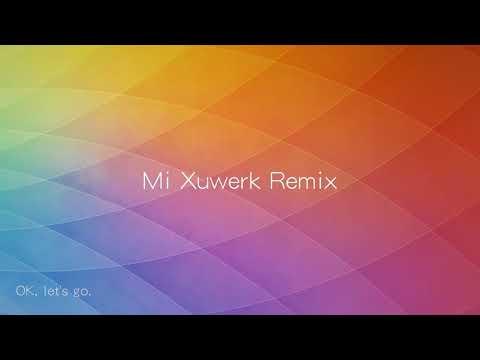 Xiao Mi-Xuwerk Ringtone(Remix)