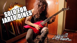 Charlie Parra - Guitar solo for Jared Dines Shred Collab